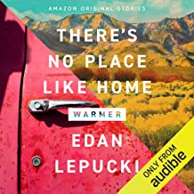 There's No Place Like Home: (Warmer Collection)