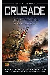 Crusade: Destroyermen, Book II Kindle Edition