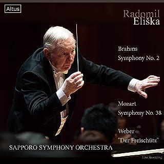 ブラームス : 交響曲 第2番 | モーツァルト : 交響曲 第38番 「プラハ」 | ウェーバー : 「魔弾の射手」 (Brahms : Symphony No.2 | Mozart : Symphony No.38 | Weber : ''...