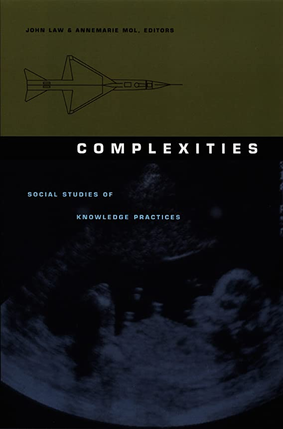 返済気体の購入Complexities: Social Studies of Knowledge Practices (Science and Cultural Theory) (English Edition)