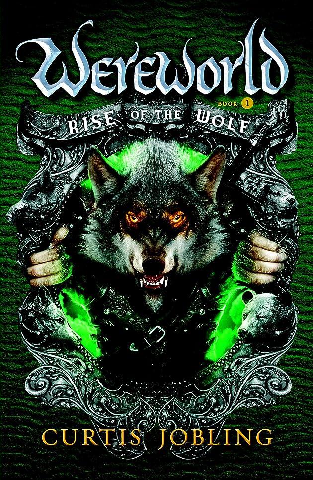 不要変成器リングバックRise of the Wolf (Wereworld Book 1) (English Edition)