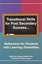Transitional Skills for Post Secondary Success: Reflections for Students with Learning Disabilities