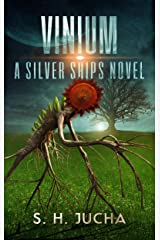 Vinium (The Silver Ships Book 10) Kindle Edition