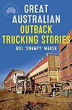 Great Australian Outback Trucking Stories (Great Australian Stories)