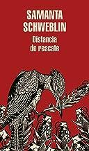 Distancia de rescate (Spanish Edition)