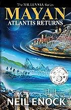 MAYAN - Atlantis Returns (The Millennia Series Book 1)