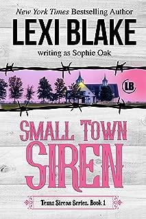 Small Town Siren (Texas Sirens Book 1)