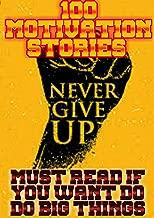 100 MOTIVATION STORIES (English Edition)