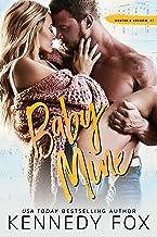 Baby Mine (Hunter & Lennon duet Book 1) (English Edition)