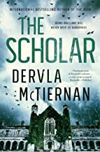 The Scholar: From the bestselling author of THE RUIN (The Cormac Reilly Series Book 2)