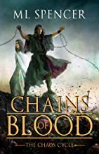 Chains of Blood (The Chaos Cycle Book 1)