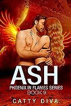 Ash: A Phoenix Warrior Romance (Phoenix in Flames Book 9)