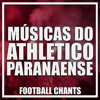Músicas do Athletico Paranaense