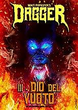 Dagger 3 - Dio del Vuoto — Un'Avventura Dark Fantasy (Dagger saga) (Italian Edition)