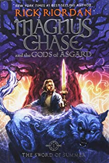 Magnus Chase and the Gods of Asgard, Book 1 the Sword of Summer (Magnus Chase and the Gods of Asgard, Book 1)
