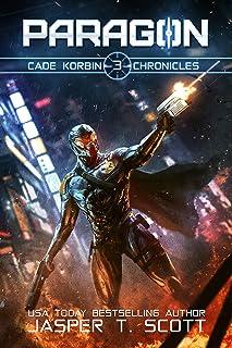 Paragon (Cade Korbin Chronicles Book 3)