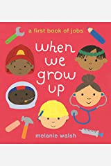 When We Grow Up: A First Book of Jobs Paperback