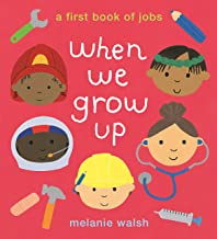 When We Grow Up: A First Book of Jobs