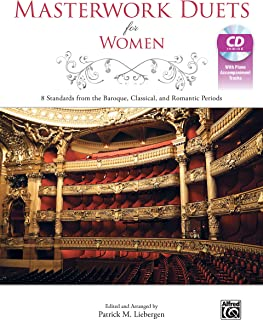 Masterwork Duets for Women: 8 Standards from the Baroque, Classical, and Romantic Periods