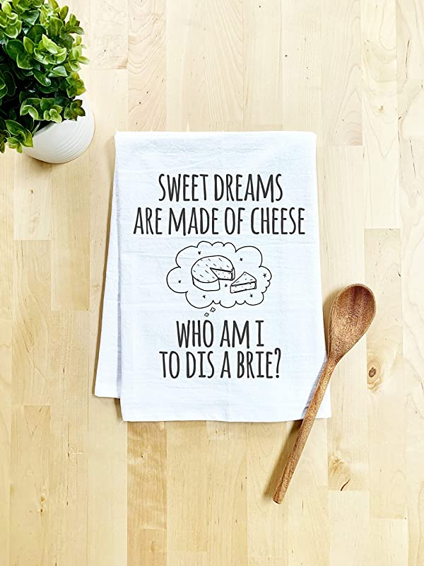 Funny Dishcloth Tea Towel Sweet Dreams Are Made Of Cheese Funny Kitchen Cloth White