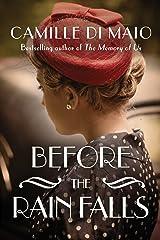 Before the Rain Falls: A Novel Kindle Edition