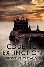 Code to Extinction (Sam Reilly Book 9) (English Edition)