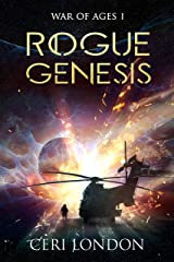 Rogue Genesis (War of Ages Book 1) Kindle Edition