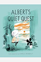 Albert's Quiet Quest (A Mile End Kids Story) Hardcover