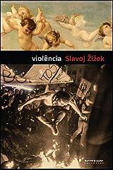 Violência: Seis reflexões laterais eBook Kindle