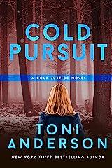 Cold Pursuit: FBI Romantic Suspense (Cold Justice Book 2) Kindle Edition