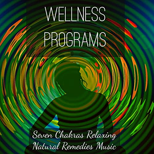 Wellness Programs - Seven Chakras Relaxing Natural Remedies ...