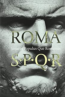 ROMA SPQR SENATUS POPULUS QUE ROMANUS
