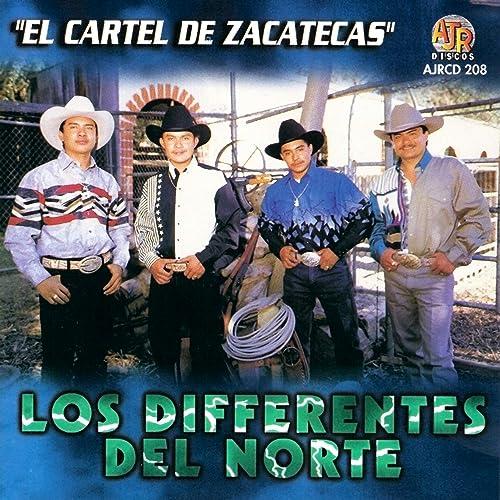 El Cartel de Zacatecas by Los Diferentes Del Norte on Amazon ...