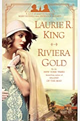 Riviera Gold: A novel of suspense featuring Mary Russell and Sherlock Holmes Kindle Edition