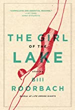The Girl of the Lake: Stories