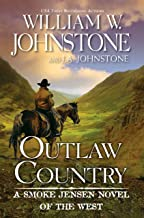 Outlaw Country (A Smoke Jensen Novel of the West Book 3)