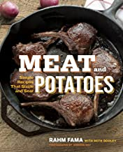 Meat and Potatoes: Simple Recipes that Sizzle and Sear: A Cookbook