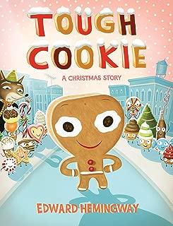 Best tough cookie hemingway Reviews