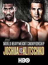 Boxing: Joshua vs. Klitschko (4/29/17)