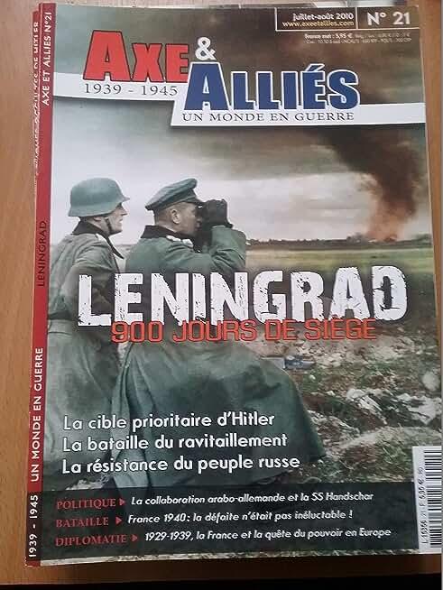Axe et Alliés N 21 Leningrad 900 Jours de Siège