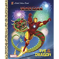 Eye of the Dragon (Marvel: Iron Man) (Little Golden Book)