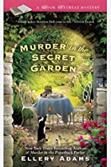 Murder in the Secret Garden (A Book Retreat Mystery 3) Kindle Edition