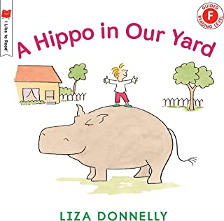 A Hippo in Our Yard (I Like to Read)