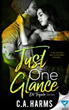 Just One Glance (Oh Tequila Series Book 5)