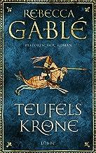 Teufelskrone: Ein Waringham-Roman. Historischer Roman (Waringham Saga 6) (German Edition)