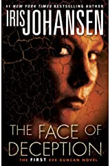 The Face of Deception: The first Eve Duncan novel Kindle Edition