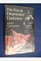 Fox at Drummer's Darkness Hardcover