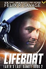 Lifeboat: A First Contact Hard Sci-Fi Series (Earth's Last Gambit Book 2) Kindle Edition