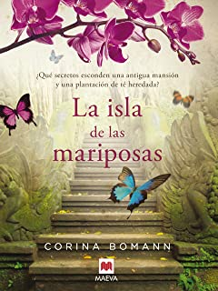 La isla de las mariposas: Una carta misteriosa, un romance del pasado, una casa llena de secretos. (Grandes Novelas)