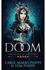 Doom (Heart of the Staff Book 6) Kindle Edition